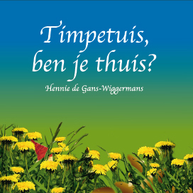 Timpetuis, ben je thuis?
